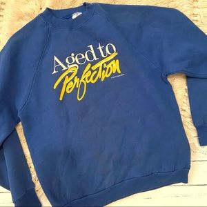 Vintage Aged to Perfection crewneck